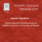 Holy Week - Maundy Thursday