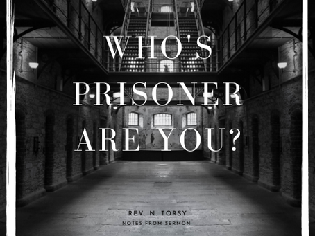 Who's Prisoner Are You?