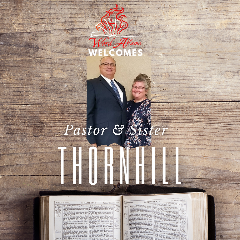 Guest Minister: Pastor & Sister Thornhill
