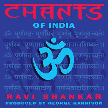 "Ravi Shankar ""Chants Of India"""