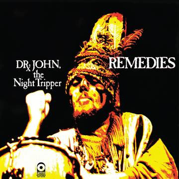 "Dr. John ""Remedies"""