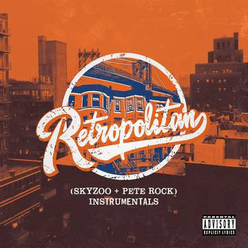 "Skyzoo + Pete Rock ""Retropolitan"""