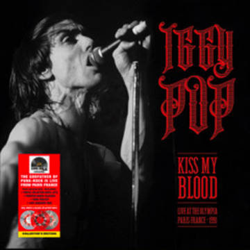 "Iggy Pop ""Kiss My Blood (Live in Paris 1991)"""