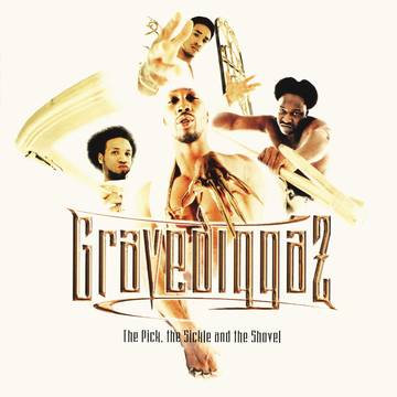 "Gravediggaz ""The Pick, The Sickel & The Shovel"""