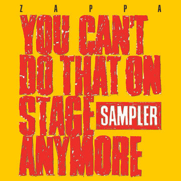 "Frank Zappa ""You Can't Do That On Stage Anymore (Sampler)"""