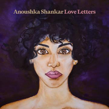 "Anoushka Shankar ""Love Letters"""
