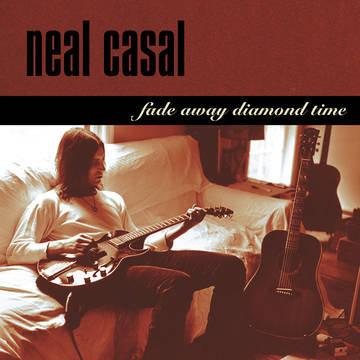 "Neal Casal ""Fade Away Diamond Time"""