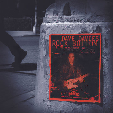 "Dave Davies ""Rock Bottom: Live at the Bottom Line"""