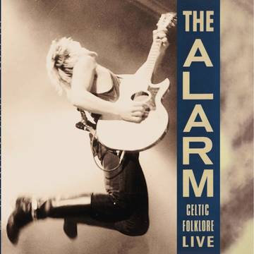 "The Alarm ""Celtic Folklore Live"""
