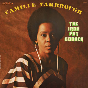 "Camille Yarbrough ""The Iron Pot Cooker"""