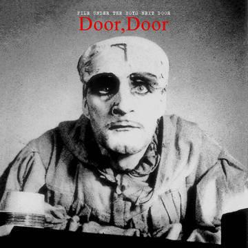 """The Boys Next Door """"Door, Door"""""""
