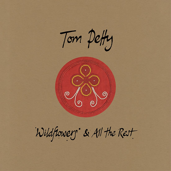 """Tom Petty """"Wildflowers & All The Rest"""""""