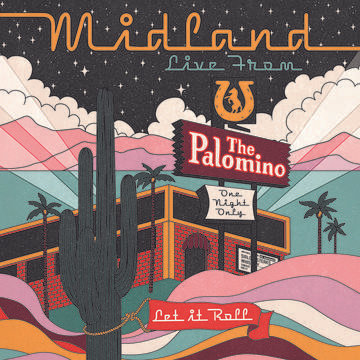 "Midland ""Live From The Palomino"""