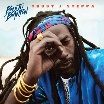 "Buju Banton ""Trust & Steppa"""