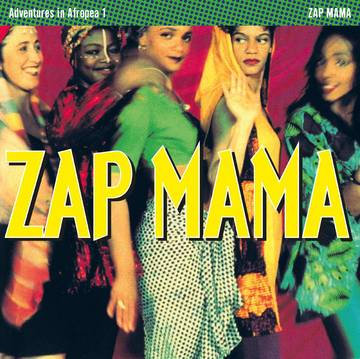 "Zap Mama ""Adventures in Afropea"""