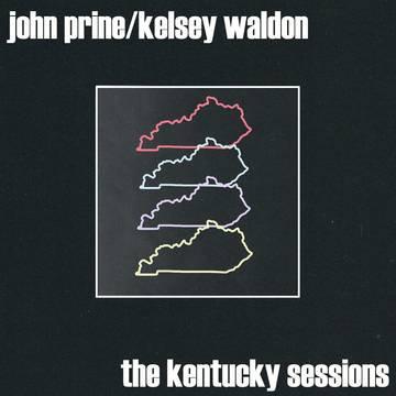 "John Prine/Kelsey Waldon ""The Kentucky Sessions"""