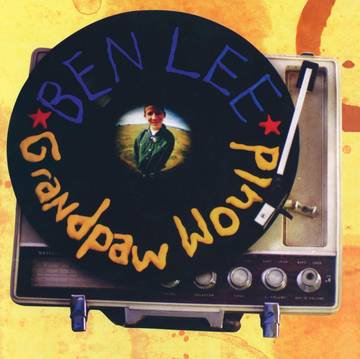 "Ben Lee ""Grandpaw Would 25th Anniversary Deluxe Edition"""