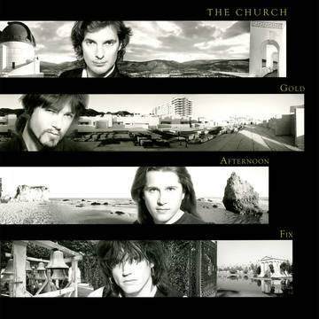 "The Church ""Gold Afternoon Fix"""