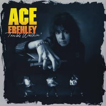"""Ace Frehley """"Trouble Walkin'"""""""