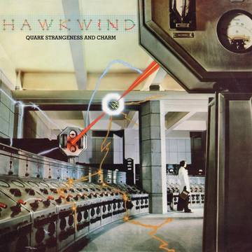 "Hawkwind ""Quark, Strangeness & Charm"""