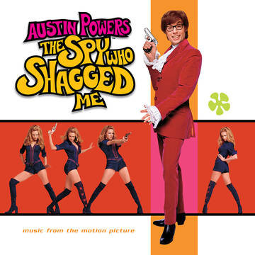 "Various Artists ""Austin Powers: The Spy Who Shagged Me Soundtrack"""