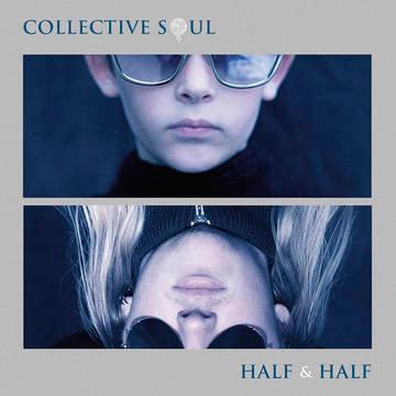 "Collective Soul ""Half & Half"""
