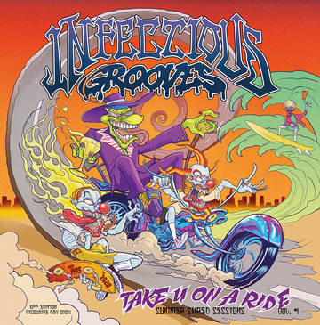 "Infectious Grooves ""Take You On A Ride"""