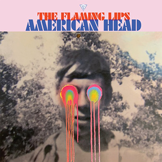 "The Flaming Lips ""American Head"" (Out 9/11/20)"