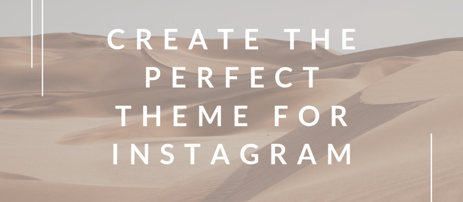 Create the Perfect Theme for Instagram