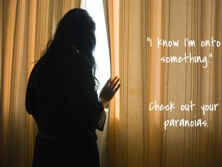 Paranoia: A Heightened Sense of Awareness