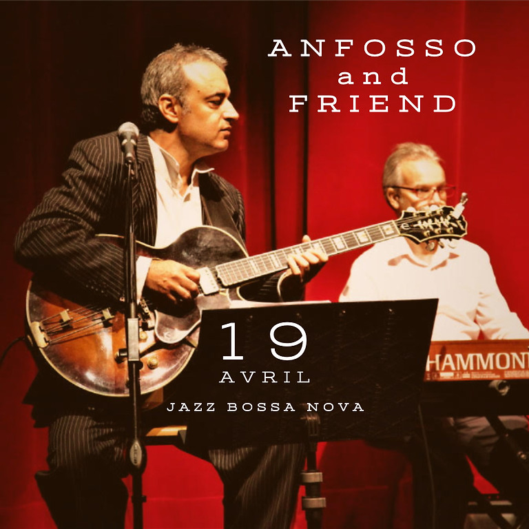 ANFOSSO AND FRIEND LIVE