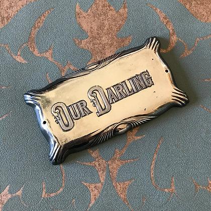 Antique 'Our Darling' Casket Plaque