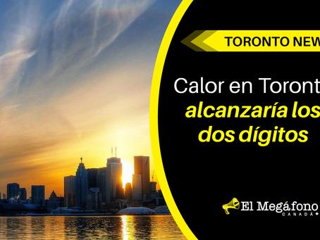Calor en Toronto alcanzaría los dos dígitos