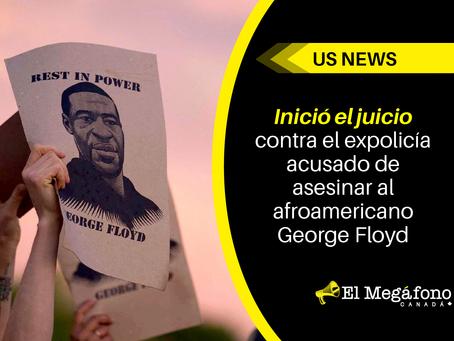 Inició el juicio contra el expolicía acusado de asesinar al afroamericano George Floyd