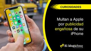 Multan a Apple por publicidad engañosa de su iPhone