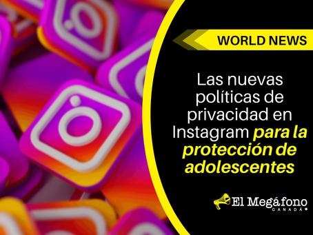 Las nuevas políticas de privacidad en instagram para la protección de adolescentes