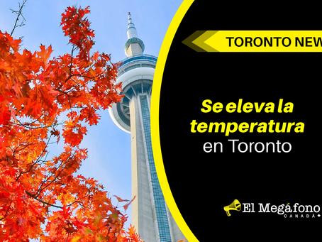 Se eleva la temperatura en Toronto