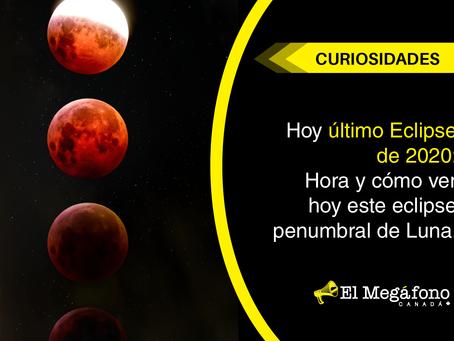 Hoy último Eclipse de 2020: Hora y cómo ver este eclipse penumbral de Luna