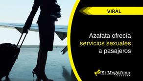 Azafata ofrecía servicios sexuales a pasajeros