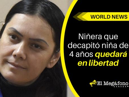 Niñera que decapitó niña de 4 años quedará en libertad