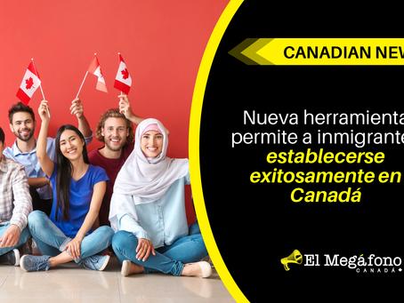 Nueva herramienta permite a inmigrantes establecerse exitosamente en Canadá