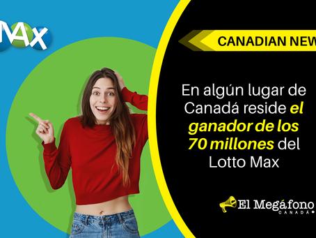 En algún lugar de Canadá reside el ganador de los 70 millones del Lotto Max
