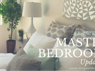 A Restful Retreat...Master Bedroom Updates