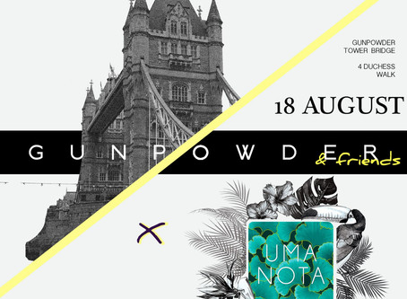 Uma Nota HK | July 2019 | Gunpowder & Friends