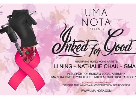 Uma Nota HK  | July 2019 | Get Inked for Good
