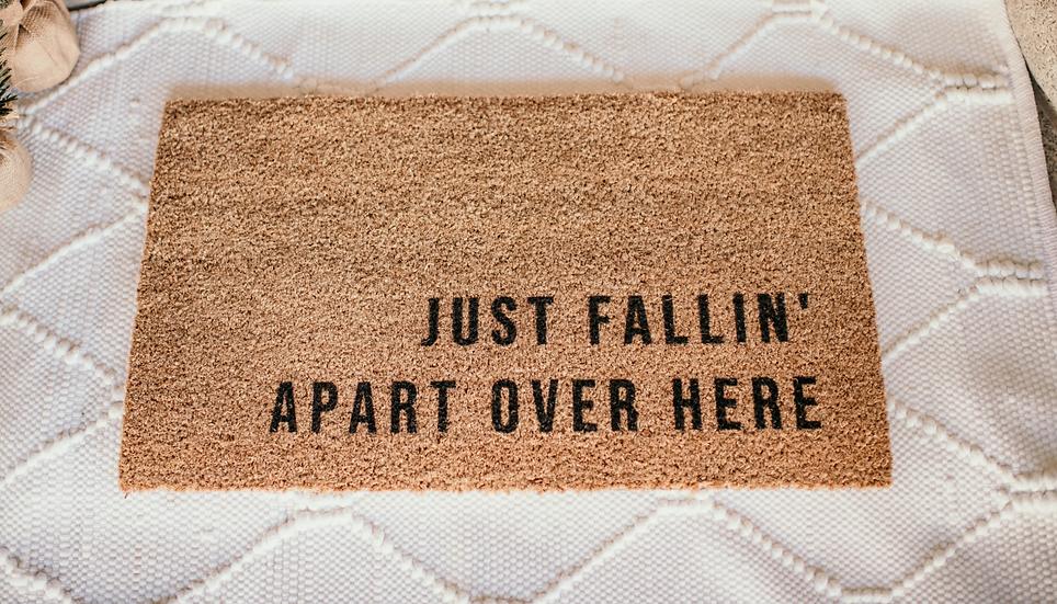 fallin' welcome mat.