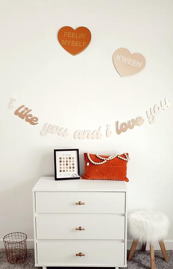 "'i like you and i love you"" banner."