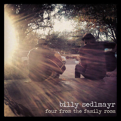 Billy Sedlmayr - Four From the Family Ro