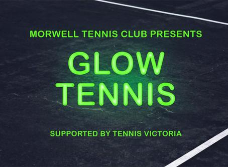 Morwell TC presents Glow Tennis!