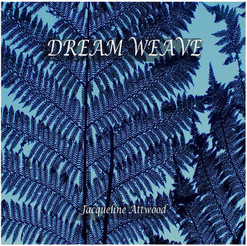 Dream Weave - Jacqueline Attwood
